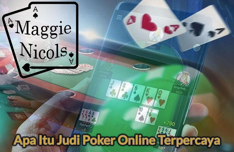 Apa Itu Judi Poker Online Terpercaya