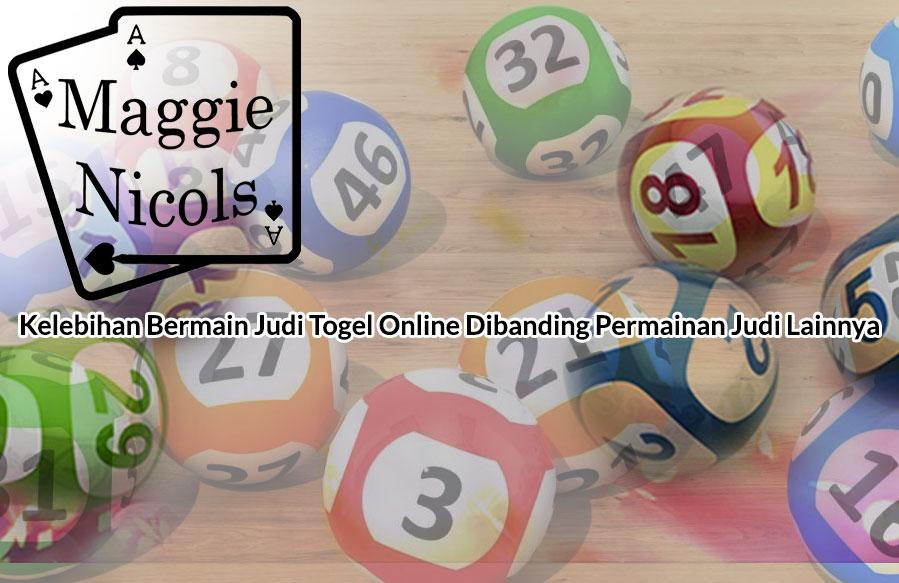 Kelebihan Bermain Judi Togel Online Dibanding Permainan Judi Lainnya